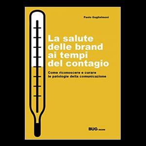 Paolo Guglielmoni - La salute delle brand ai tempi del contagio